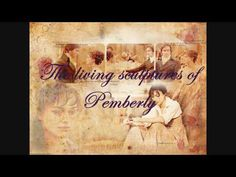 Music from Pride & Prejudice:  Dawn,  Stars and Butterflies, The living sculptures of Pemberly, & Georgiana