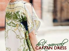 Turn a Pair of Printed Scarves Into a Breezy Caftan Dress (DIY Tutorial) ....great project  for those cute thrift store finds!!!!