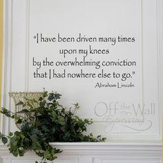 ~Abraham Lincoln