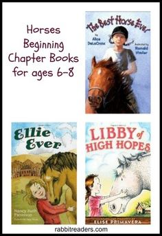 Horses, beginning chapter books for ages 6-8.
