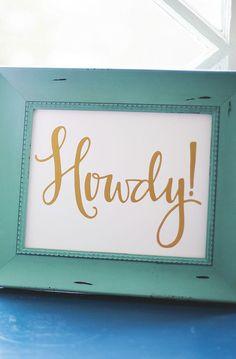 Gold 'Howdy' Print