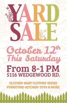 Yard Sale Ideas on Pinterest | Yard Sale Signs, Sale Poster and Flyers