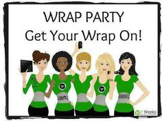 ItWorks Wrap Party!