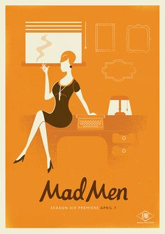 Mad Men Season 6 Poster - Love this series of posters by South African creative studio Radio (http://www.madebyradio.com/)