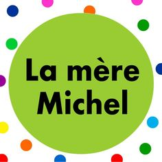 French children's song.  Sing along to the well-known La mère Michel song with lyrics.