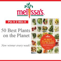Melissa's Produce JANUARY giveaway Is our new cookbook, 50 Best Plants on the Planet! The most nutrient-dense fruits and vegetables, in 150 delicious recipes. To start off 2013 the right way, we are going to select a winner every week!!! Happy Re-Pinning :)