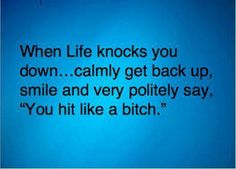 Life quotes ...For more jokes quotes and hilarious life quotes visit www.bestfunnyjokes4u.com/rofl-best-funny-joke-pic/