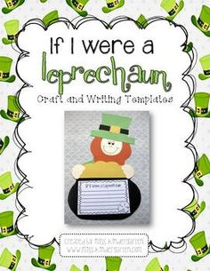 If I Were a Leprechaun- Craft and Writing Templates