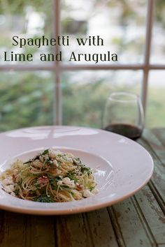 Spaghetti with Lime and Rocket (Arugula) - so easy and so good!
