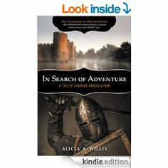 In Search of Adventure: A Tale of Courage and Devotion - Kindle edition by Alicia A. Willis. Literature & Fiction Kindle eBooks @ Amazon.com...