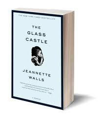 The Glass Castle: beautifully tragic and powerful