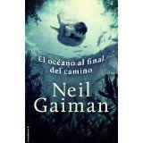 El oceano al final del camino (Spanish Edition)