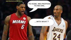 Lebron: Yo Kobe, Ima propose to ma girl.  Kobe: ... With what?  #NBA #Heat #Lakers