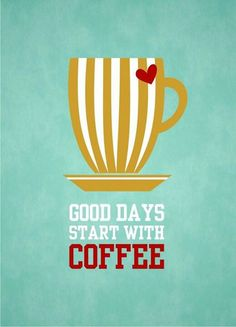 Every day is a good day since we can't even start the day without coffee! #quote #coffeeart #mrcoffee