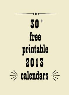 ☞ ☞ More than 30 free printable 2013 calendars – kostenlos ausdruckbare Kalender 2013   MeinLilaPark