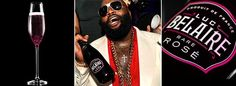 Rick Ross (c) is credited with propelling this sparkling rosé to fame. So if you have any class or self-respect at all,  you'll stay away from these poor-man turned rich type imbibements.