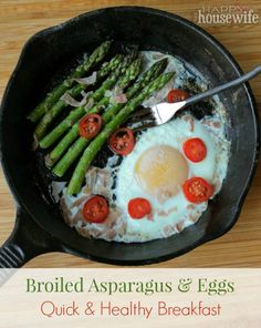 Broiled Asparagus and Eggs: Quick  Healthy Breakfast | The Happy Housewife