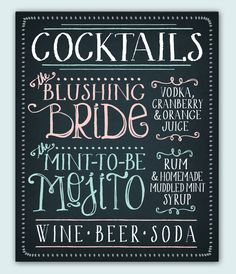 signature drinks chalkboard - Google Search. Groom picks the coctails-- a detail he can actually get into (unlike table linens lol)