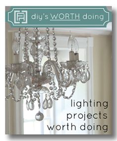 a list of great diy lighting projects that are actually worth doing! via www.fieldstonehilldesign.com