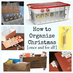 Christmas Storage-- How to organize Christmas once and for all!  Tons of great ideas for all your decorations.