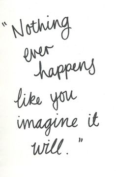 why things happen quotes, life lyfe, paper towns quotes, nothing quotes, thought, inspir, never the same quotes