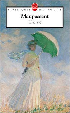 Une vie, or The history of a heart