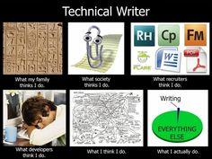 TECHNICAL WRITING funni stuff, geek stuff, technic communic, whattechwritersdojpg 929697, humor, technical writing, career move, tech writer, technic writer