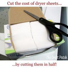 cut your dryer sheets in half and suddenly you get twice as many for the same price!