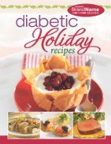 Diabetic Holiday Recipes (Favorite Brand Name Recipes)