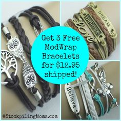 Get 3 Free ModWrap Bracelets for $12.95 shipped! You get to choose which three bracelets and then add them to your cart use our special discount code!