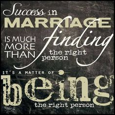 Success in marriage...