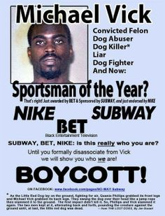 Boycott the New York Jets and anyone else that supports/endorses Michael Vick/Dog Killer!