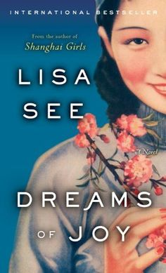 Dreams of Joy: Lisa See