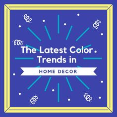 Latest Color Trends