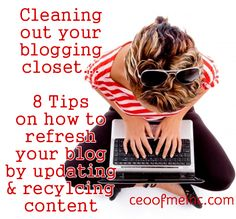 How to refresh your blog by updating and recycling your content! Pinterest, Pagerank, SEO tips & more!