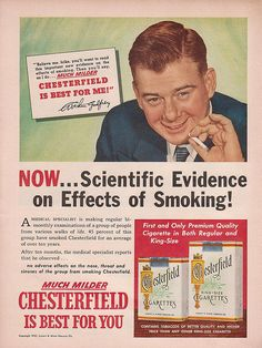 Chesterfield Cigarettes are what's best for your health. This ad appeared in Newsweek in March of 1953.