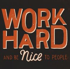 """Project of the Day: """"Work hard and be nice to people"""" by Michael-Andrew"""