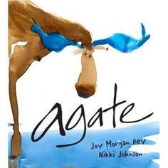 Agate: What Good Is a Moose?  My Favorite Book!  Love, Love, Love!  What good is a moose....be glad their them and you are you...each a gem in life's marvelous zoo