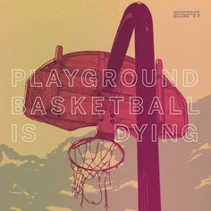 The outlook for playground basketball across the country isn't promising. This article explains the state of the blacktop game. -> http://espn.go.com/espn/feature/story/_/id/11216972/playground-basketball-dying