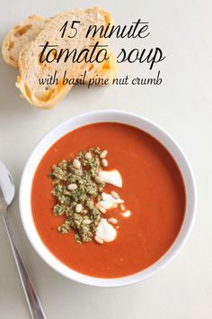 15 minute tomato soup with basil pine nut crumb