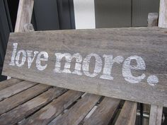 wood sign love more reclaimed wood rustic by VintageLoveCompany, $10.00