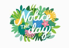 A4 Notice the Day print by watersounds on Etsy, $25.00