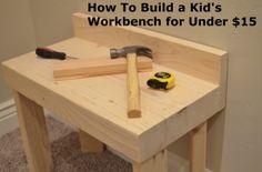 Build a mini workbench- so fun for kids