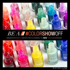 Be a #colorshowoff: recreate 1 of our 7 hot nail art trends and share it on Instagram or Twitter. You could win the entire Color Show collection.     MUST DO, DARLINGS: Use #colorshowoff and #entry!            Official Rules: www.maybelline.com/colorshowoff