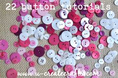 22 Button Tutorials!