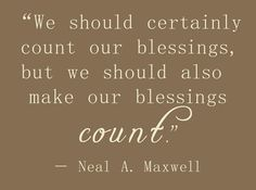 make our blessings count!