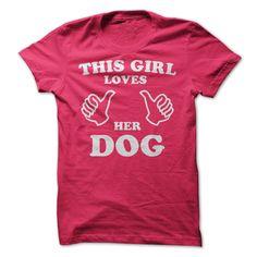 This Girl Loves Her Dog