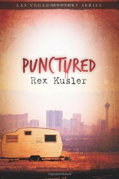 Punctured (Las Vegas Mystery) by Rex Kusler. Great author! just started the series and really enjoy it