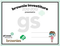I made this certificate for Brownie Girl Scouts Investiture.  Enjoy!