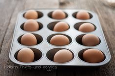 Hard Boiled Eggs in the Oven   Hidden Fruits and Veggies